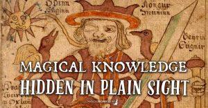 Magical Knowledge Hidden in Plain Sight