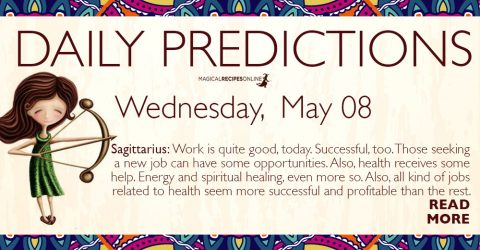 Daily Predictions for Wednesday 08 May 2019