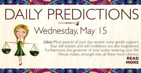 Daily Predictions for Wednesday 15 May 2019
