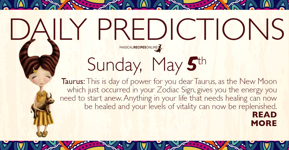 Daily Predictions for Sunday, May 05, 2019