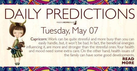 Daily Predictions for Tuesday 07 May 2019