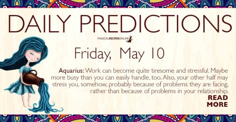 Daily Predictions for Friday 10 May 2019