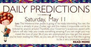 Daily Predictions for Saturday 11 May 2019