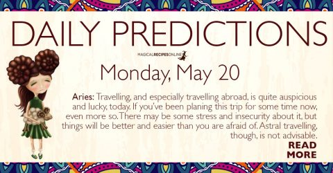 Daily Predictions for Monday 20 May 2019