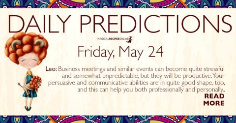 Daily Predictions for Friday 24 May 2019