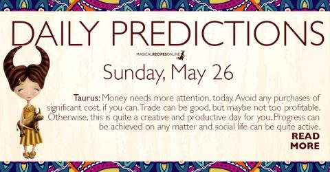 Daily Predictions for Sunday 26 May 2019