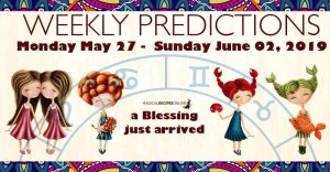 Predictions for the New Week, May 27 - June 02, 2019