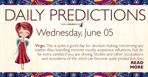 Daily Predictions for Wednesday 5 June 2019