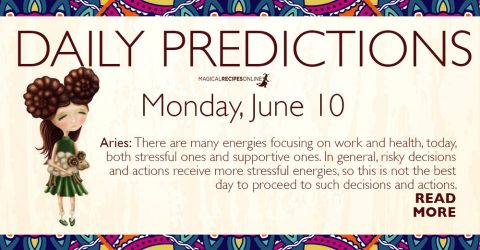 Daily Predictions for Monday 10 June 2019