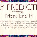 Daily Predictions for Friday 14 June 2019