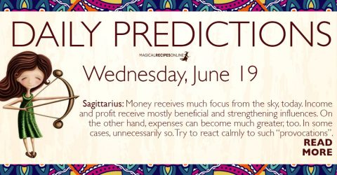 Daily Predictions for Wednesday 19 June 2019