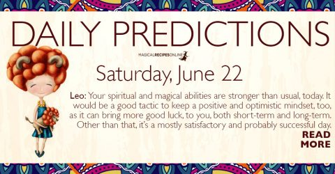 Daily Predictions for Saturday 22 June 2019