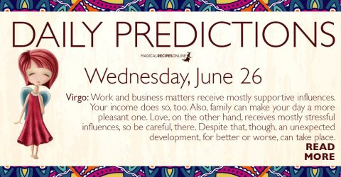 Daily Predictions for Wednesday 26 June 2019