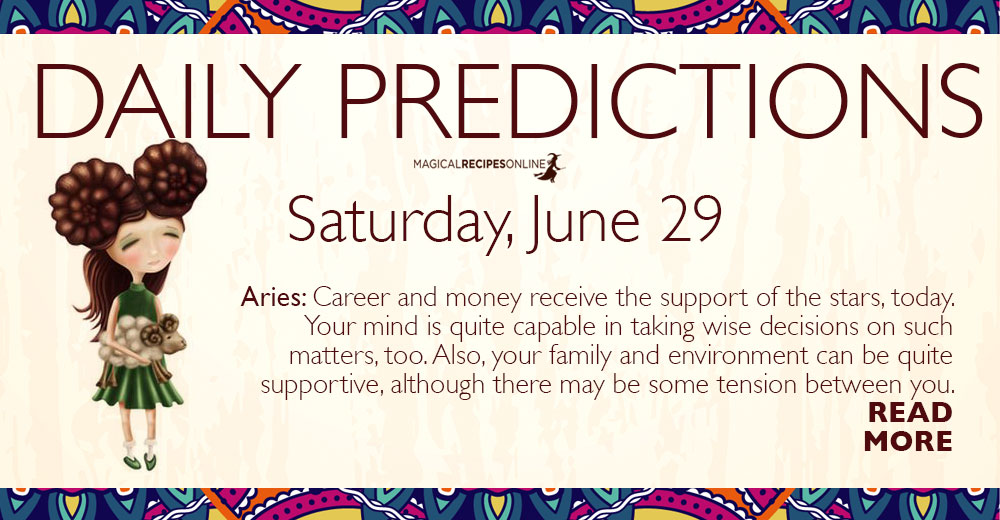 Daily Predictions for Saturday 29 June 2019