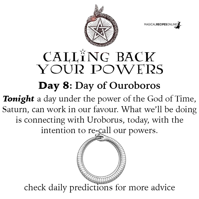 What we'll be doing is connecting with Uroborus, today, with the intention to re-call our powers,
