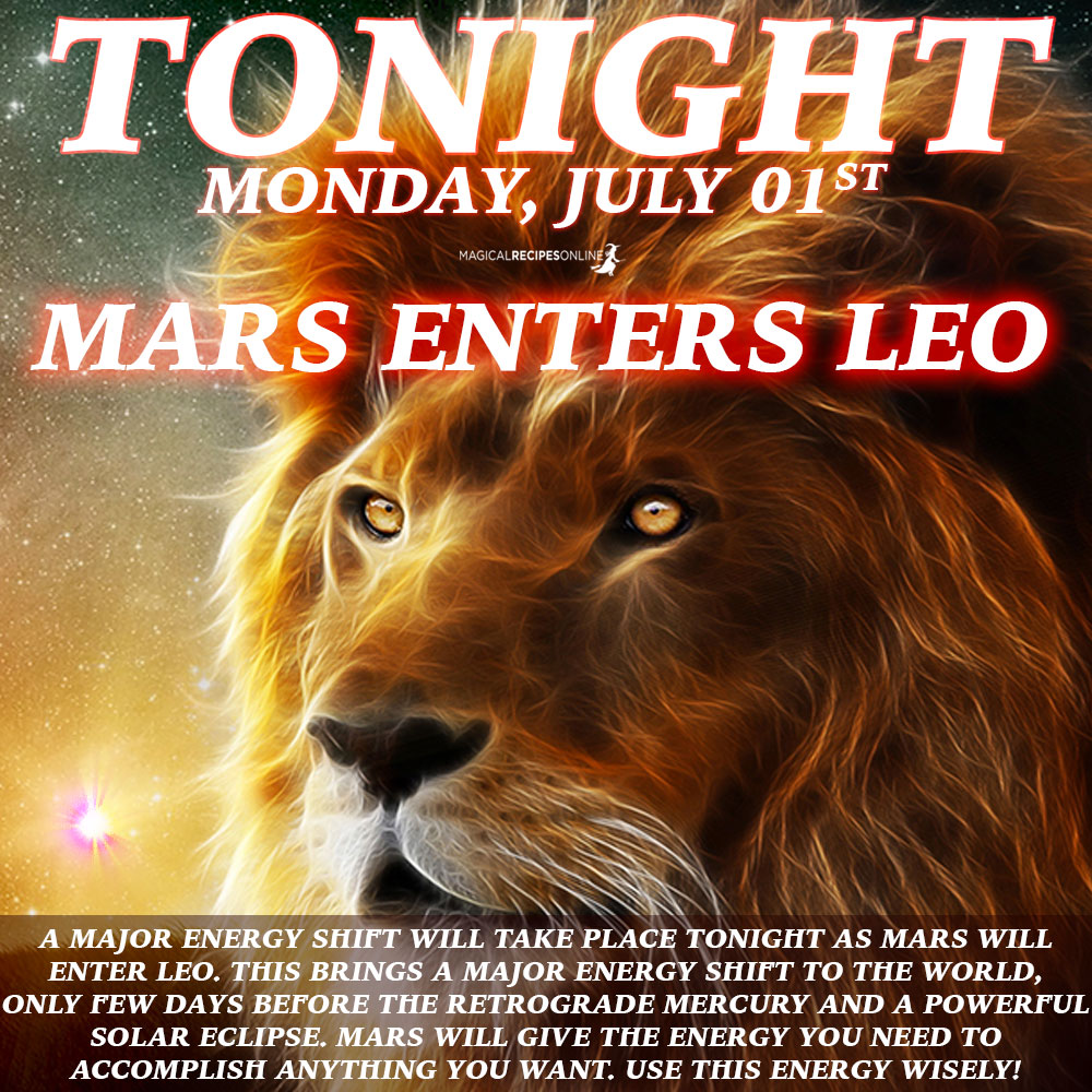 ⭐Mars enters Leo (July 01st)
