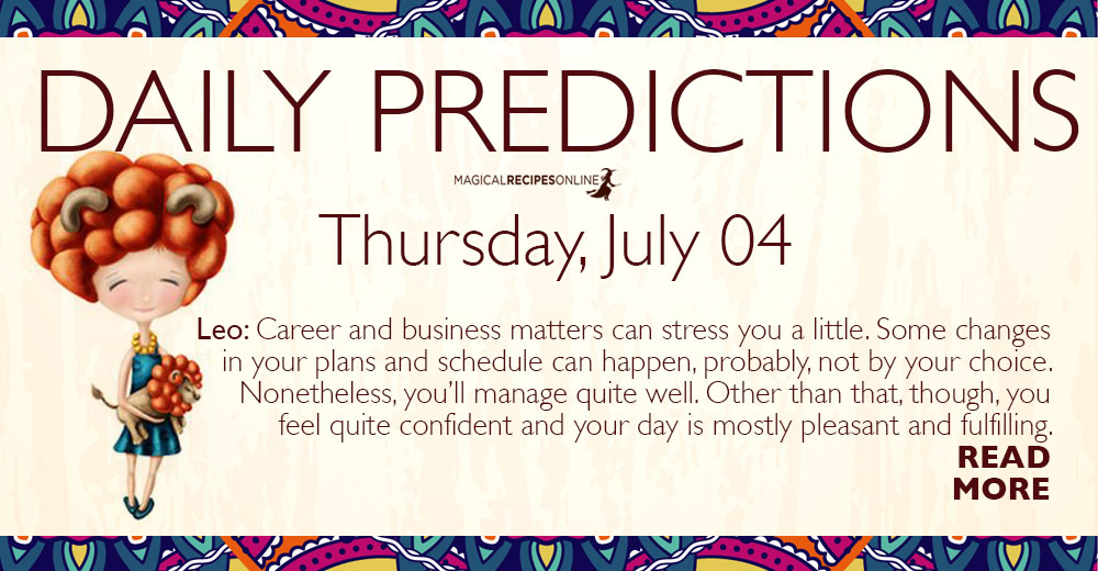Daily Predictions for Thursday 04 July 2019