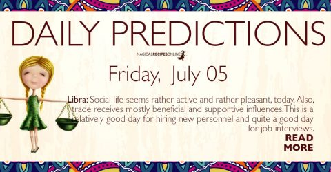 Daily Predictions for Friday 05 July 2019