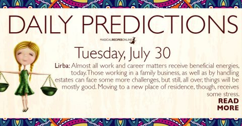 Daily Predictions for Tuesday 30 July 2019