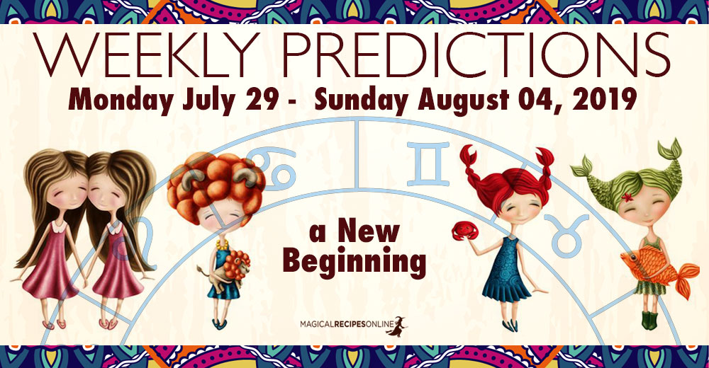 Predictions for the New Week, July 29 - August 04, 2019