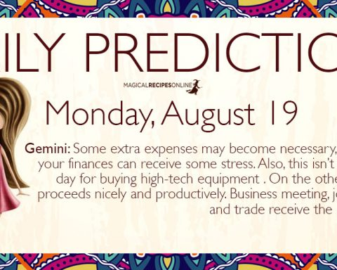 Daily Predictions for Monday 19 August 2019