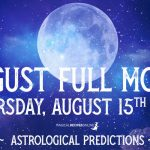 Predictions for the Full Moon in Aquarius – 15 August 2019