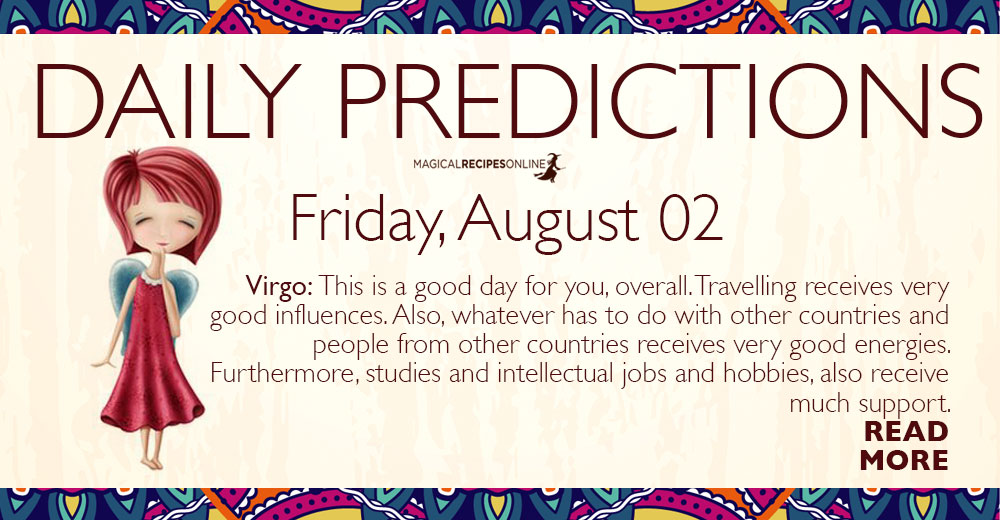 Daily Predictions for Friday 2 August 2019