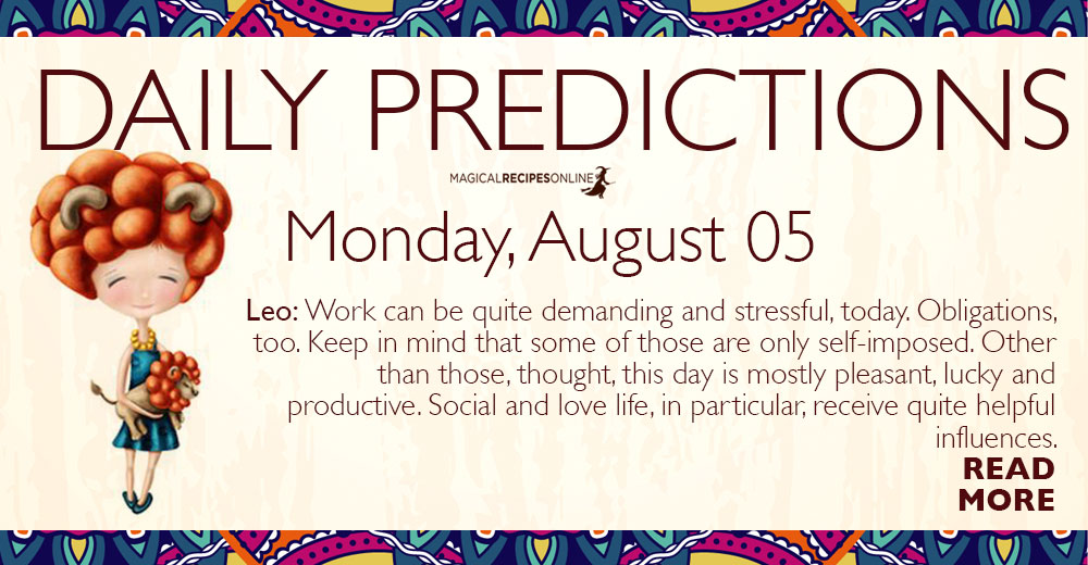 Daily Predictions for Monday 5 August 2019