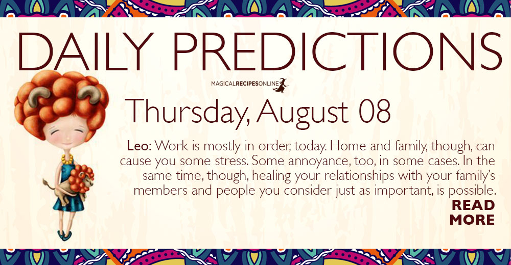 Daily Predictions for Thursday 8 August 2019