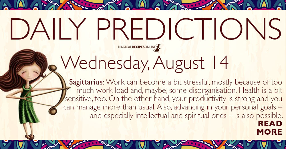 Daily Predictions for Wednesday 14 August 2019