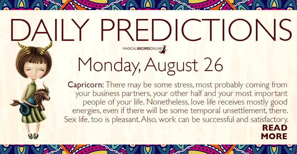 Daily Predictions for Monday 26 August 2019Daily Predictions for Monday 26 August 2019