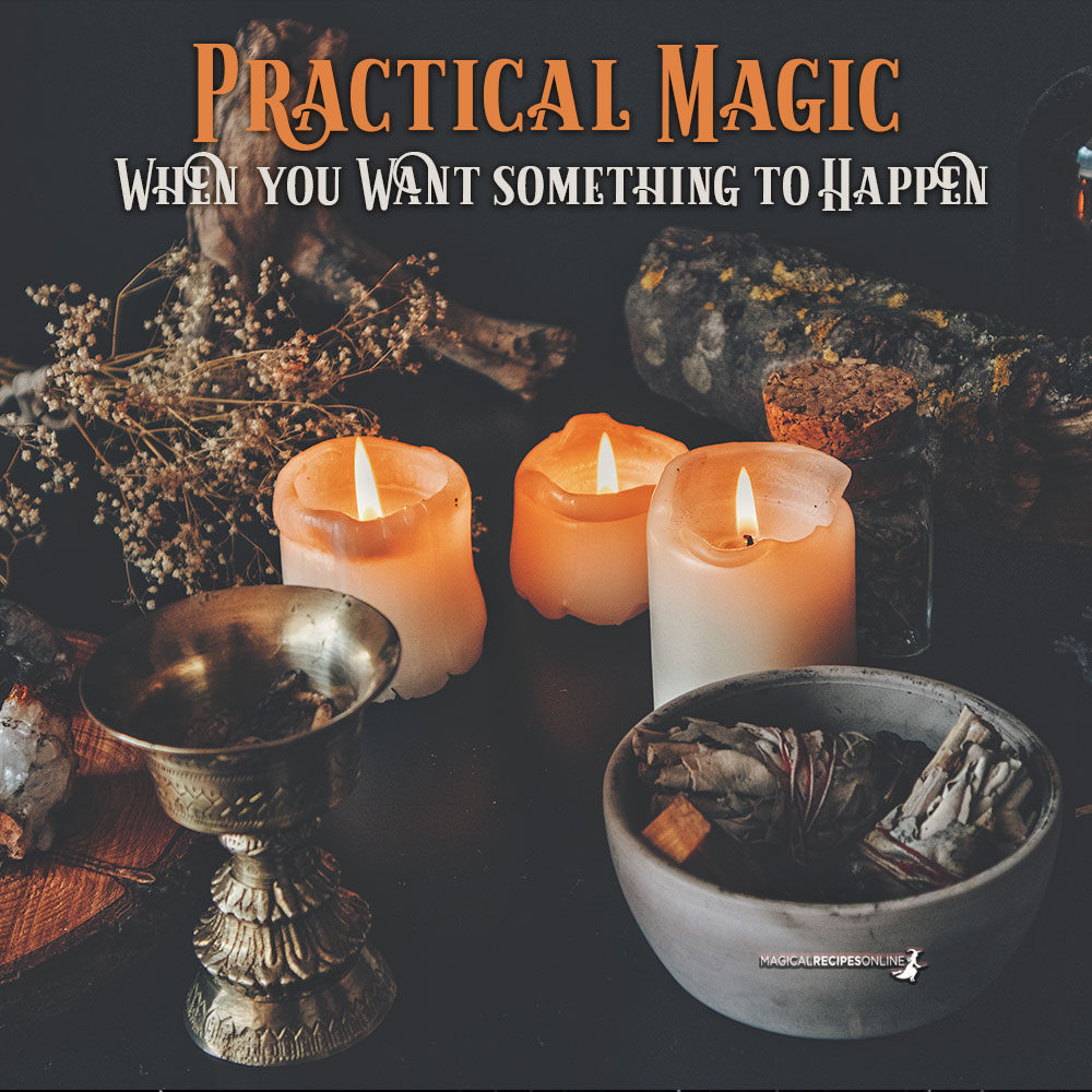 Practical Magic - When you Want something to Happen