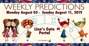 Predictions for the New Week, August 05 - August 11, 2019