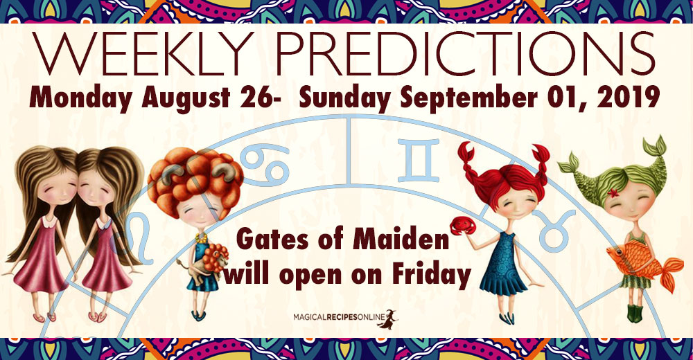 Predictions for the New Week, August 26 - September 01, 2019