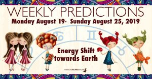 Predictions for the New Week, August 19 - August 25, 2019