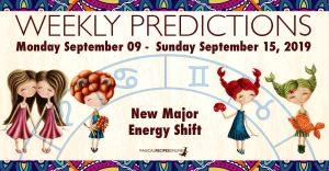 Predictions for the New Week, September 09 - September 15, 2019