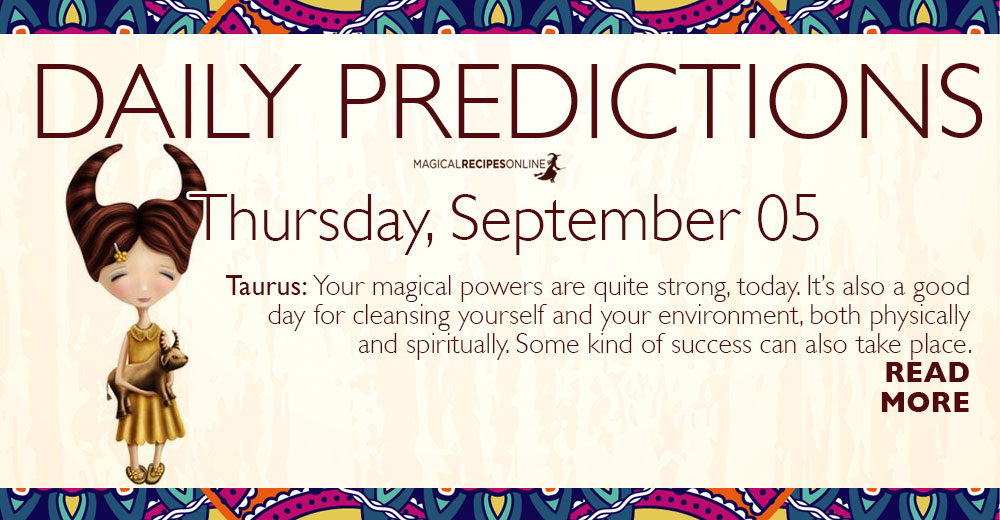 Daily Predictions for Thursday 05 September 2019