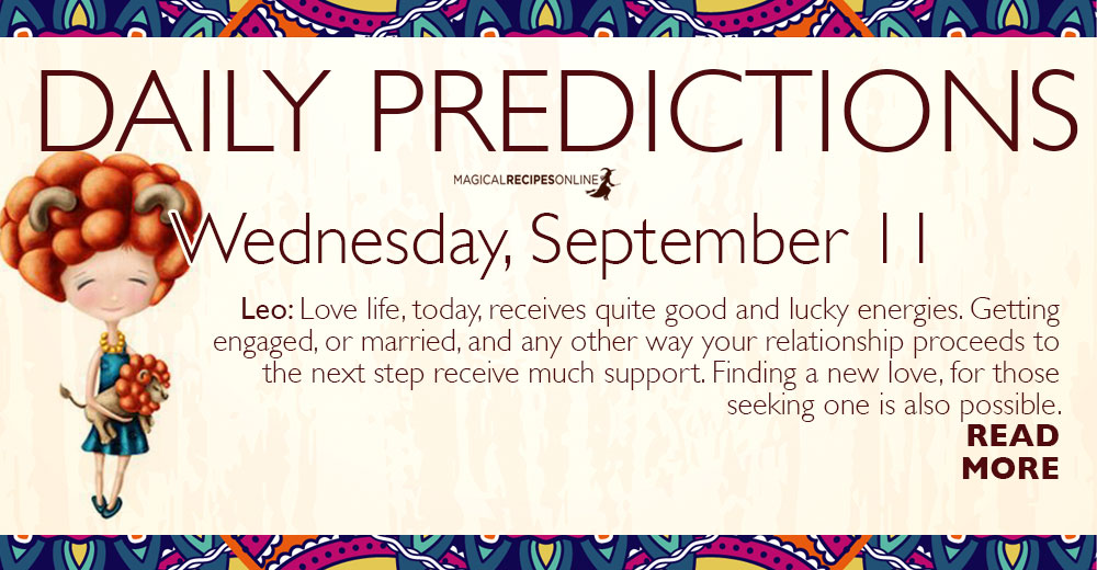 Daily Predictions for Wednesday 11 September 2019 - Magical