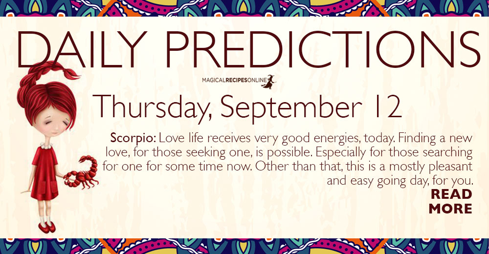 Daily Predictions for Thursday 12 September 2019