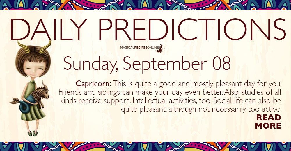 Daily Predictions for Sunday 08 September 2019
