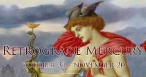 Retrograde Mercury Predictions: October 31 - November 20 2019