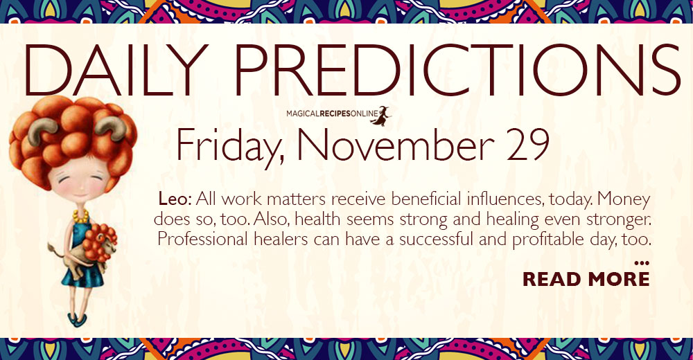 Daily Predictions for Friday 29 November 2019