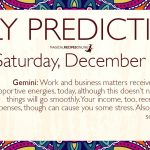 Daily Predictions for Saturday 14 December 2019