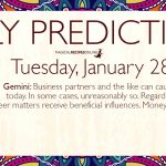 Daily Predictions for Tuesday 28 January 2020
