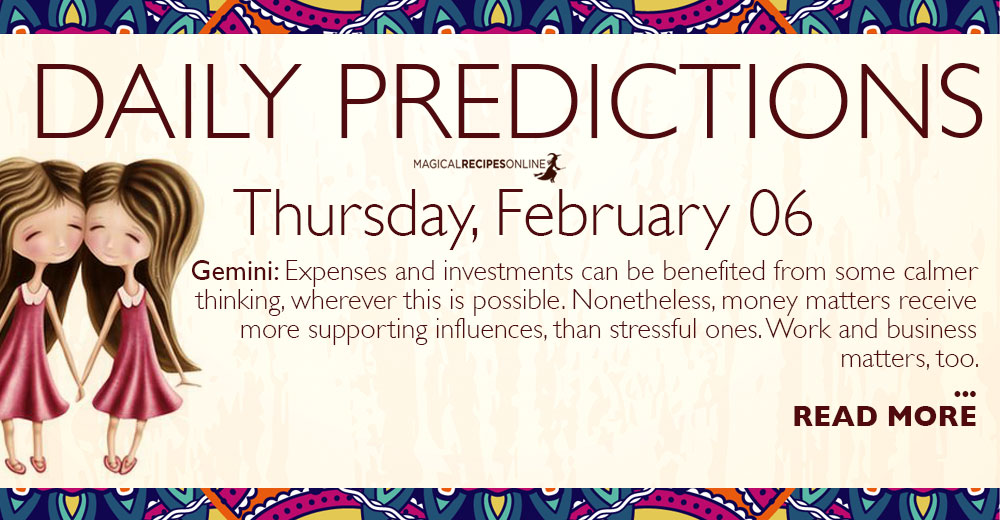 Daily Predictions for Thursday 06 February 2020