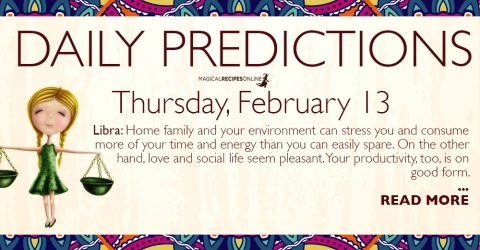 Daily Predictions for Thursday 13 February 2020