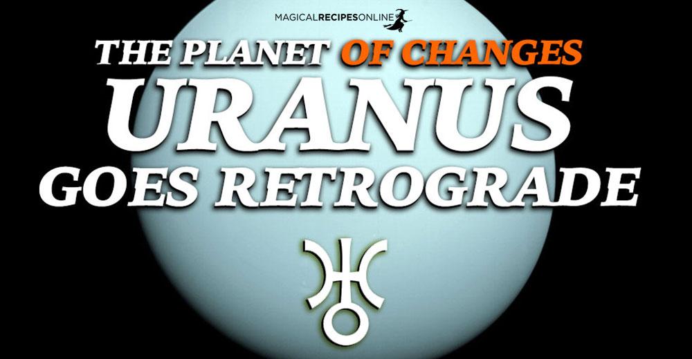 Retrograde Uranus 2020: Astrology and Magic