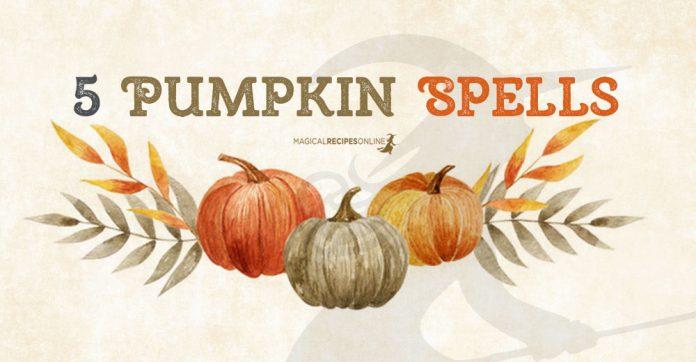 5 Pumpkin Spells