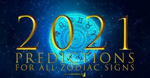 2021 Predictions for All Zodiac Signs