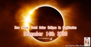 New Moon, Total Solar Eclipse in Sagittarius December 14th 2020